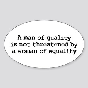 A man of quality Oval Sticker