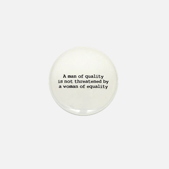 A man of quality Mini Button