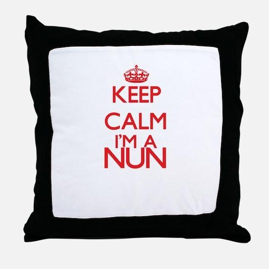 Keep calm I'm a Nun Throw Pillow