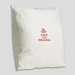 Keep calm I'm a Paralegal Burlap Throw Pillow