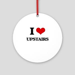 I love Upstairs Ornament (Round)