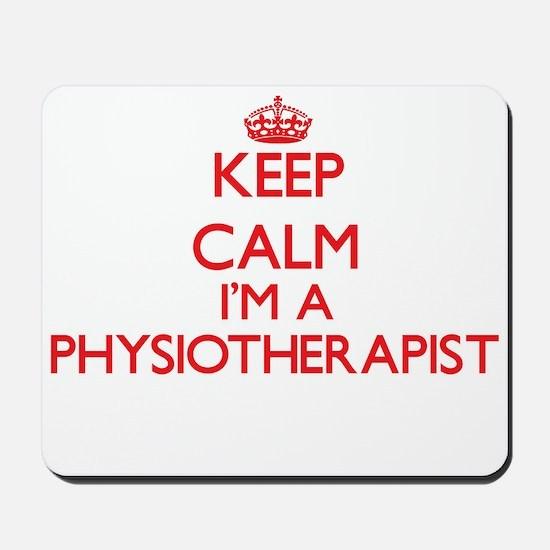 Keep calm I'm a Physiotherapist Mousepad