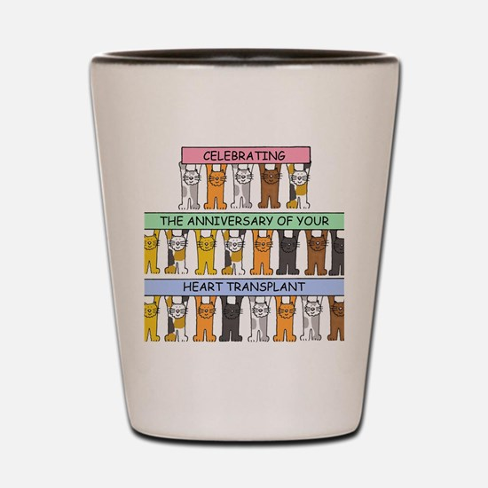 Celebrating anniversary of your heart t Shot Glass
