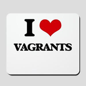 I love Vagrants Mousepad