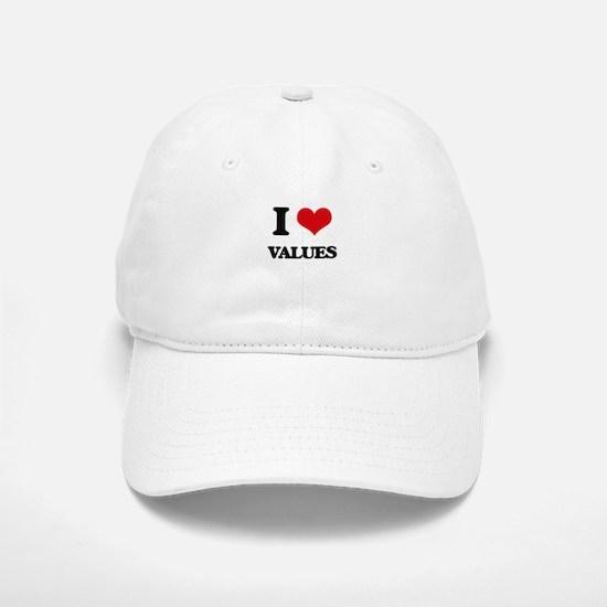 I love Values Baseball Baseball Cap