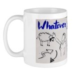 Whatever You Want Inspirational Ceramic Mug Mugs