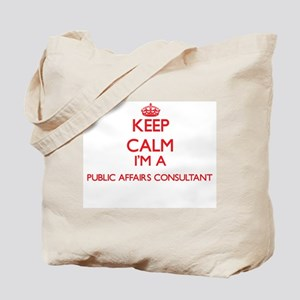 Keep calm I'm a Public Affairs Consultant Tote Bag