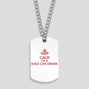 Keep calm I'm a Race Car Driver Dog Tags