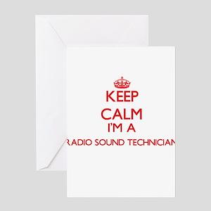 Keep calm I'm a Radio Sound Technic Greeting Cards