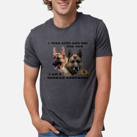GSD Live and Die For You T-Shirt