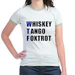 WTF Whiskey Tango Foxtrot Women's Ringer
