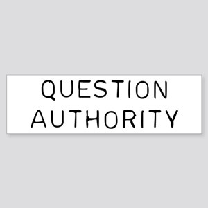 Question Authority Sticker (Bumper)