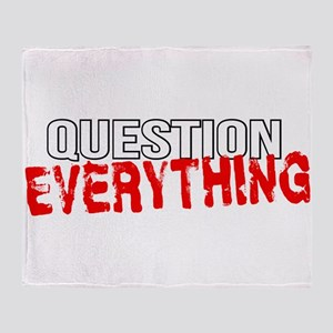Question Everything Throw Blanket