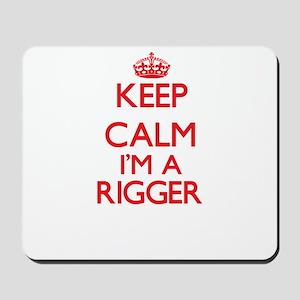 Keep calm I'm a Rigger Mousepad