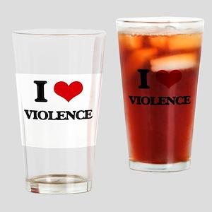 I love Violence Drinking Glass