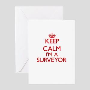 Keep calm I'm a Surveyor Greeting Cards