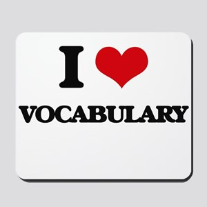 I love Vocabulary Mousepad