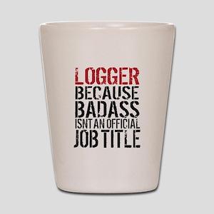 Logger Badass Shot Glass