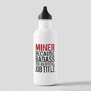 Badass Miner Humor Stainless Water Bottle 1.0L