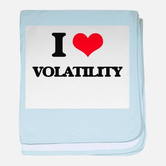 I love Volatility baby blanket