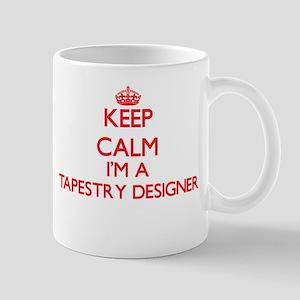 Keep calm I'm a Tapestry Designer Mugs