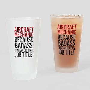 Aircraft Mechanic Badass Fun Drinking Glass