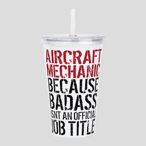 Aircraft Mechanic Bada Acrylic Double-wall Tumbler