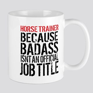 Horse Trainer Badass Job Title Mugs