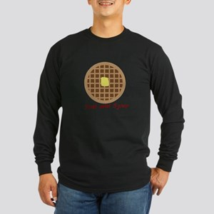 Waffle_Just Add Syrup Long Sleeve T-Shirt