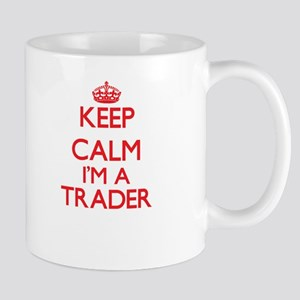Keep calm I'm a Trader Mugs