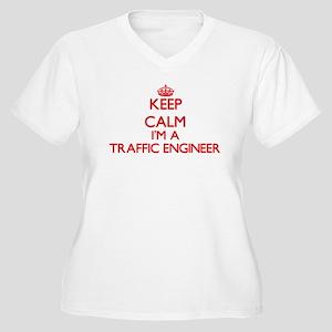 Keep calm I'm a Traffic Engineer Plus Size T-Shirt