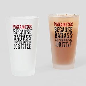 Funny Badass Paramedic EMT Drinking Glass