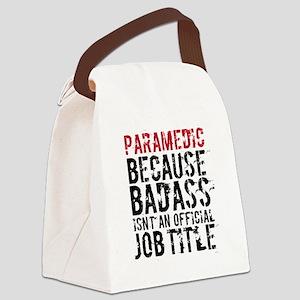 Funny Badass Paramedic EMT Canvas Lunch Bag