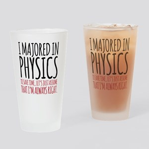 Majored in Physics Fun Drinking Glass