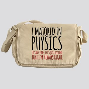 Majored in Physics Fun Messenger Bag