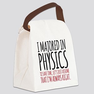 Majored in Physics Fun Canvas Lunch Bag