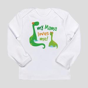My Mama Loves Me Dinosa Long Sleeve Infant T-Shirt