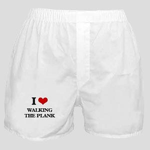 I Love Walking The Plank Boxer Shorts
