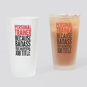 Badass Personal Trainer Funny Drinking Glass