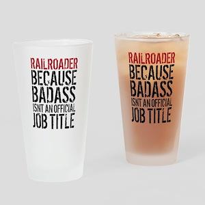 Railroader Badass Job Title Funny Drinking Glass