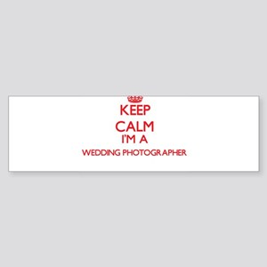 Keep calm I'm a Wedding Photographe Bumper Sticker