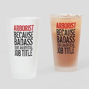 Badass Arborist Fun Drinking Glass