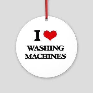 I love Washing Machines Ornament (Round)