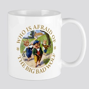 Who Is Afraid Of The Big Bad Wolf Mug