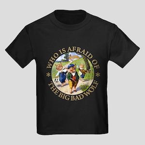 Who Is Afraid Of The Big Bad Wol Kids Dark T-Shirt