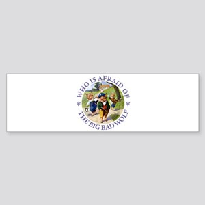 Who Is Afraid Of The Big Bad Wolf Sticker (Bumper)