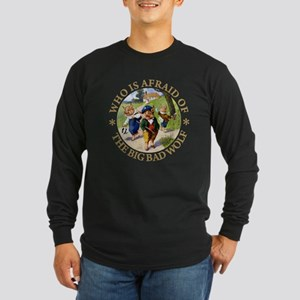Who Is Afraid Of The Big Long Sleeve Dark T-Shirt