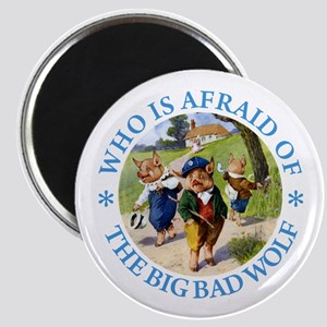 Who Is Afraid Of The Big Bad Wolf Magnet