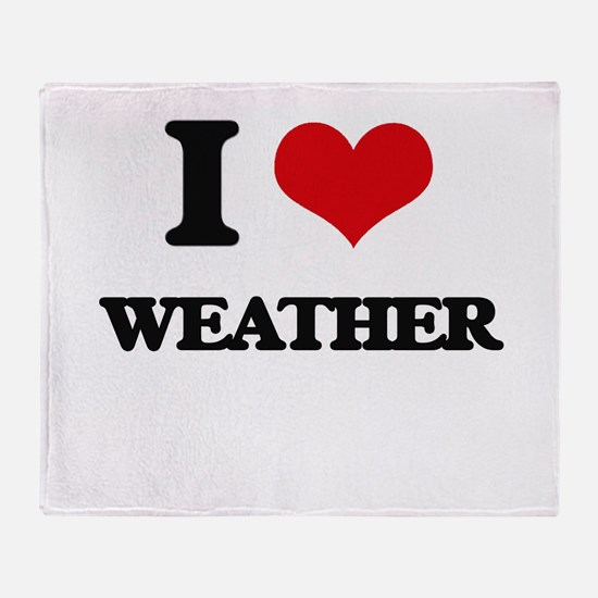 I love Weather Throw Blanket