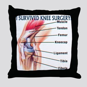 Knee Surgery Gift 6 Throw Pillow